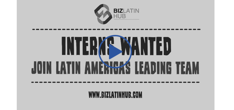 Latin American Internship Opportunity in Biz Latin Hub