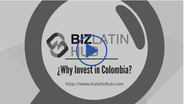 Why Invest in Colombia?