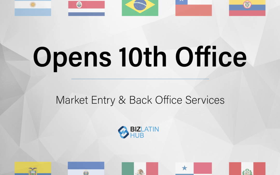 Latin American Expansion Continues – Biz Latin Hub opens new offices in Brazil, Costa Rica and El Salvador